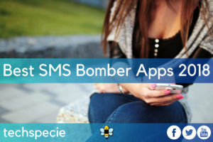 Best SMS Bomber Apps 2018