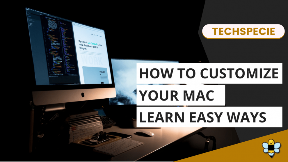 Customize Your Mac With These 5 Cool Ways